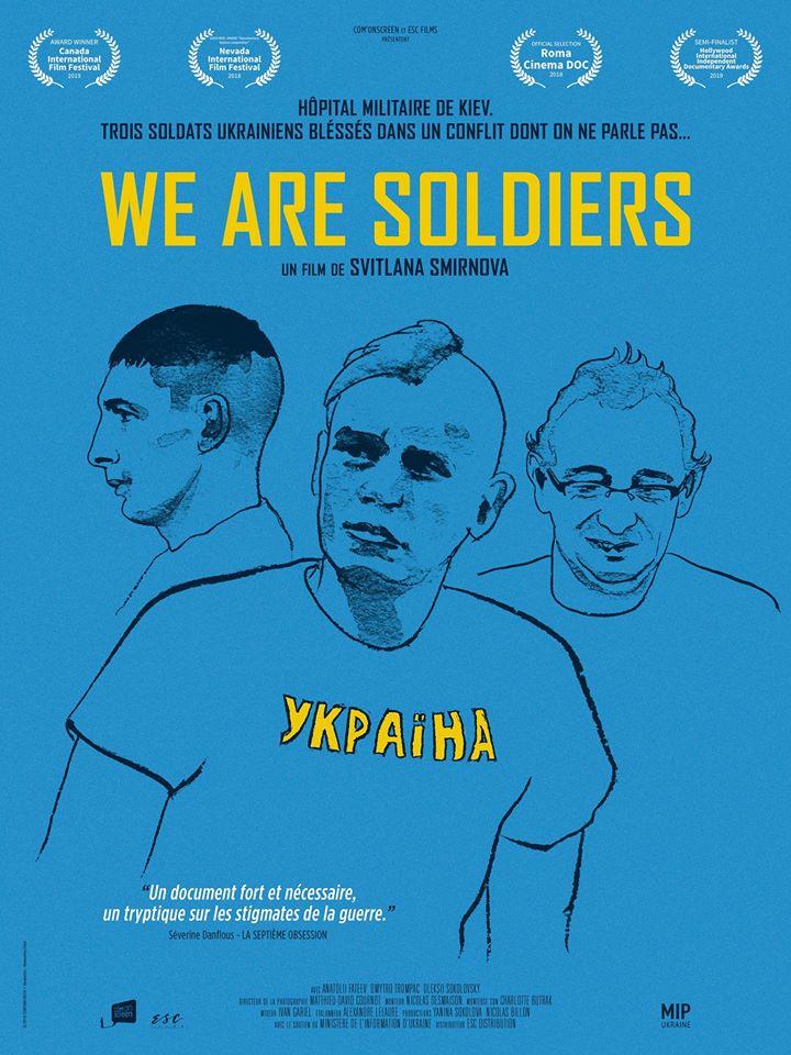 «We are soldiers» («Ми – солдати»)